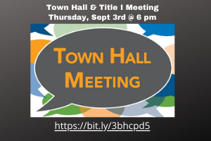 Town Hall & Title I Meeting