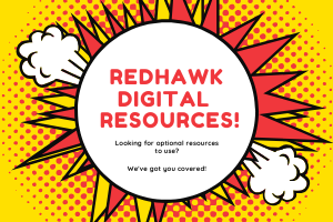 Redhawk Digital Resources + Remote Learning Guidelines
