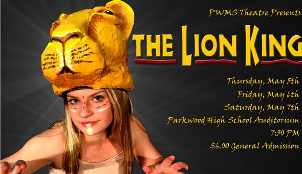"Parkwood Middle School Presents: ""The Lion King"""