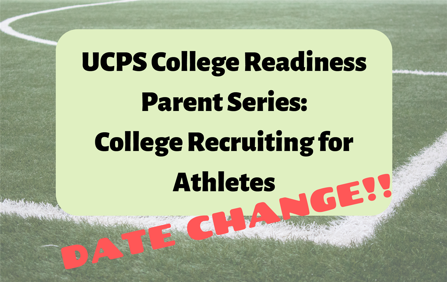 New Date for College Recruiting for Athletes Session!