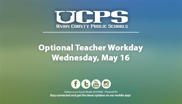 May 16 is an Optional Teacher Workday