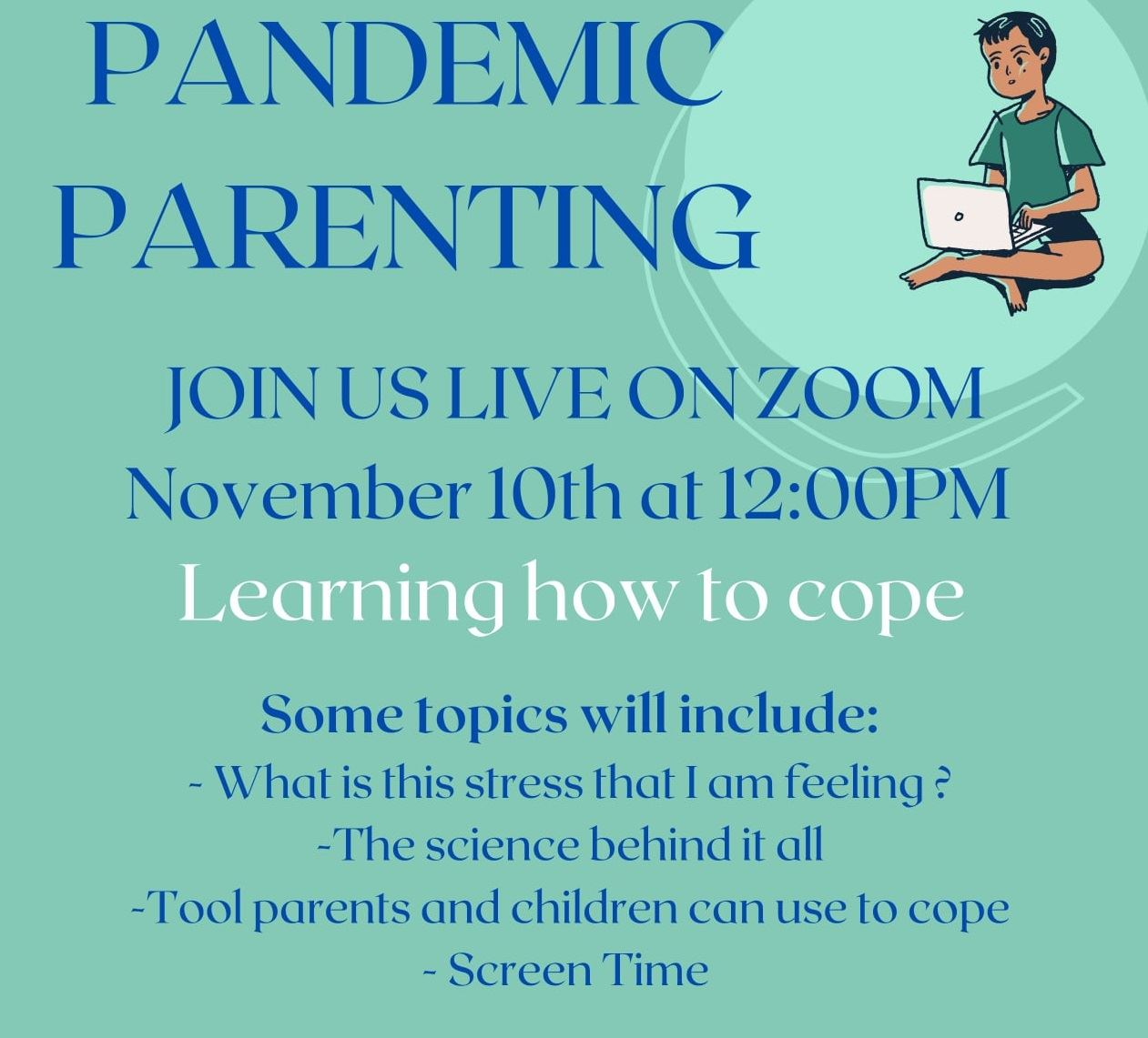 "Did you miss today's ""Pandemic Parenting"" session?"