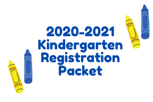 Kindergarten Registration Packet