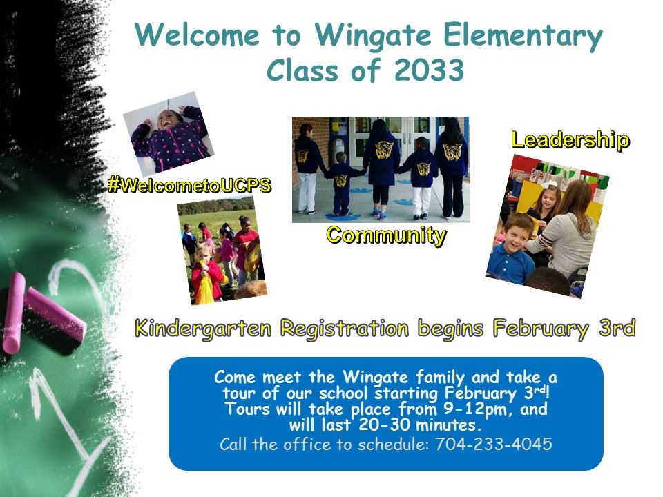 Kindergarten Registration and Tours of Wingate Elementary